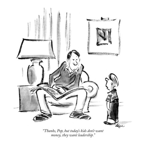 lee-lorenz-thanks-pop-but-today-s-kids-don-t-want-money-they-want-leadership-new-yorker-cartoon